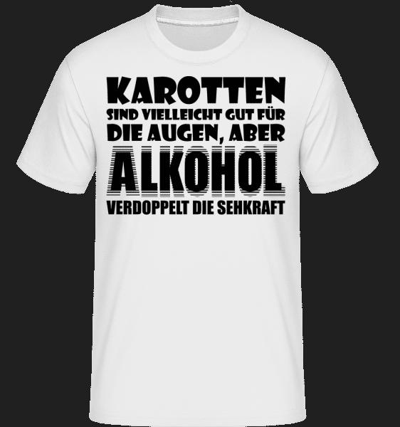 Alkohol Verdoppelt Die Sehkraft - Shirtinator Männer T-Shirt - Weiß - Vorn