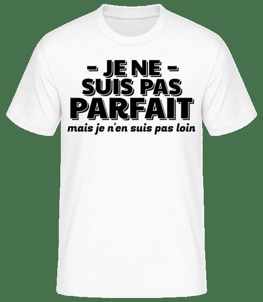 Je Ne Suis Pas Parfait - T-shirt standard Homme - Blanc - Vorn