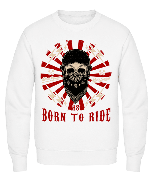 Born To Ride - Classic Set-In Sweatshirt - White - Vorn