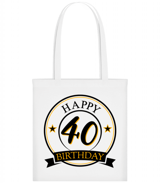 Happy Birthday 40 - Carrier Bag - White - Vorn
