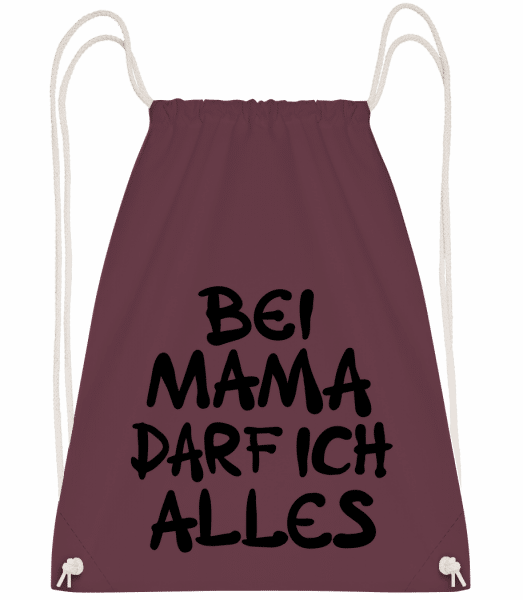 Bei Mama Darf Ich Alles - Turnbeutel - Bordeaux - Vorn