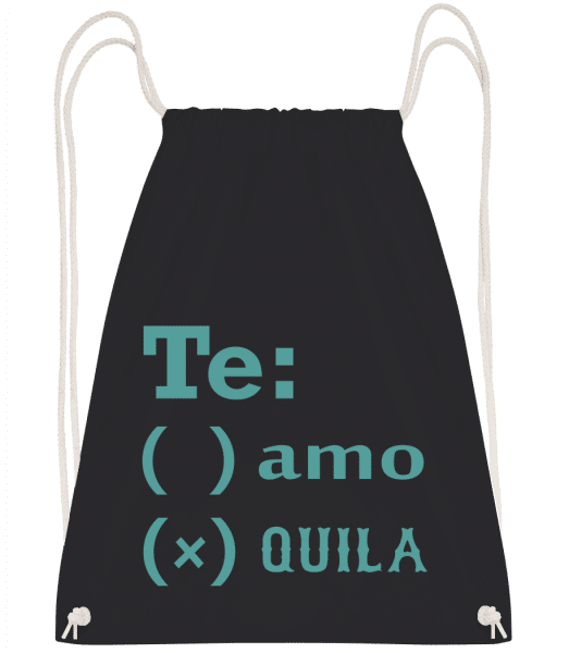Te Amo Tequila - Turnbeutel - Schwarz - Vorn