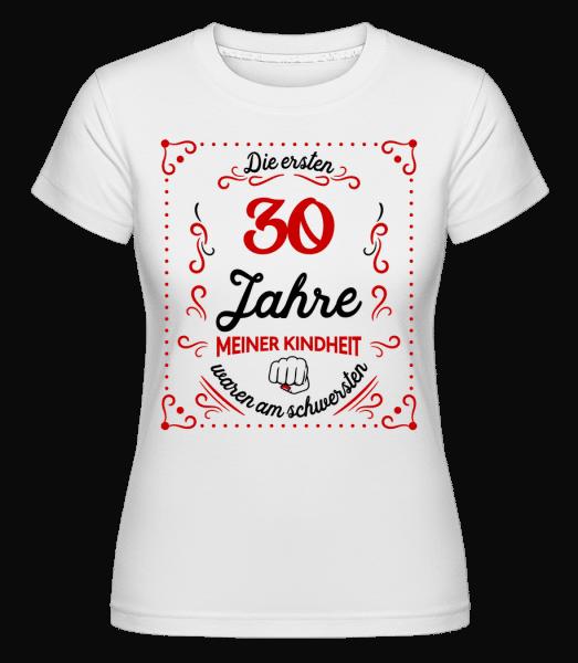 Die Ersten 30 Jahre - Shirtinator Frauen T-Shirt - Weiß - Vorn