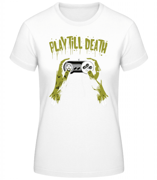 Play Till Death - Basic T-Shirt - Weiß - Vorn