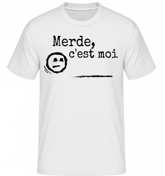 Merde, C'est Moi -  T-Shirt Shirtinator homme - Blanc - Vorn