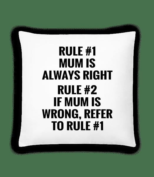 Mum Is Always Right - Cushion - White - Vorn
