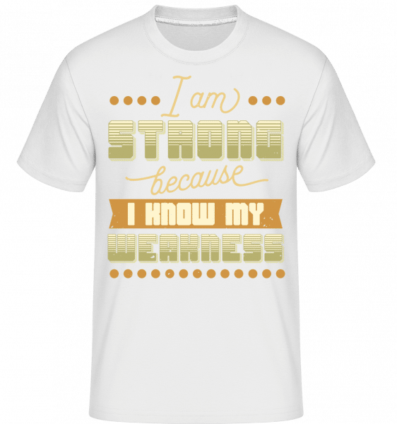 I Know My Weakness -  Shirtinator Men's T-Shirt - White - Vorn