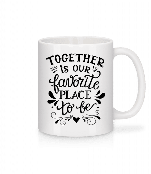 Together Is Our Favourite Place - Tasse - Weiß - Vorn