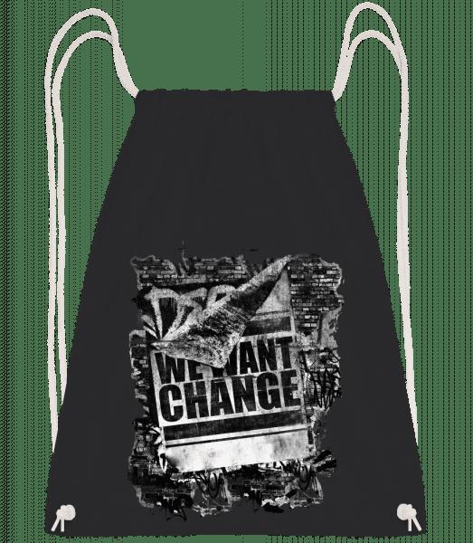 We Want Change - Drawstring Backpack - Black - Vorn