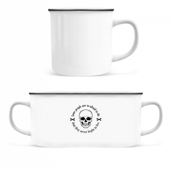 They Never Begin To Live - Emaille-Tasse - Weiß - Vorn