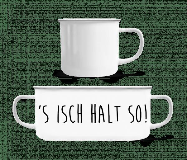 S Isch Halt So - Emaille-Tasse - Weiß - Vorn