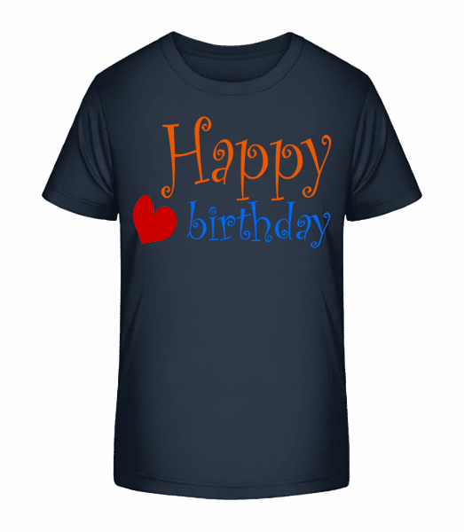 Happy Birthday Heart - Kid's Premium Bio T-Shirt - Navy - Vorn