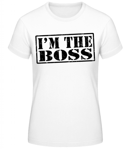 I'm The Boss - Basic T-Shirt - White - Vorn