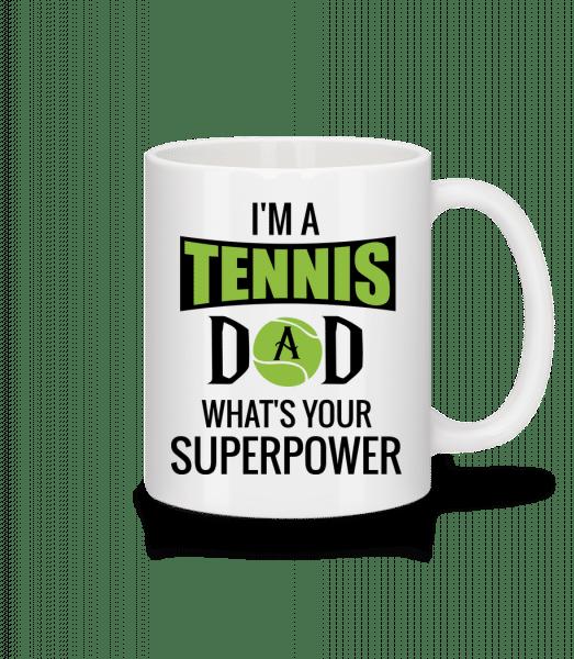 Tennis Dad Superpower - Mug - White - Vorn