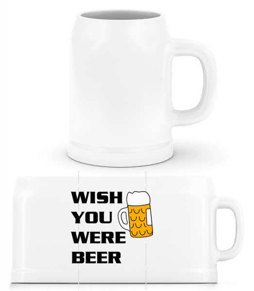 Wish You Were Beer - Beer Mug - White - Vorn