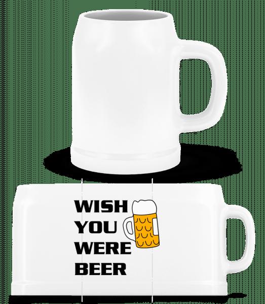 Wish You Were Beer - Beer Mug - White - Vorn