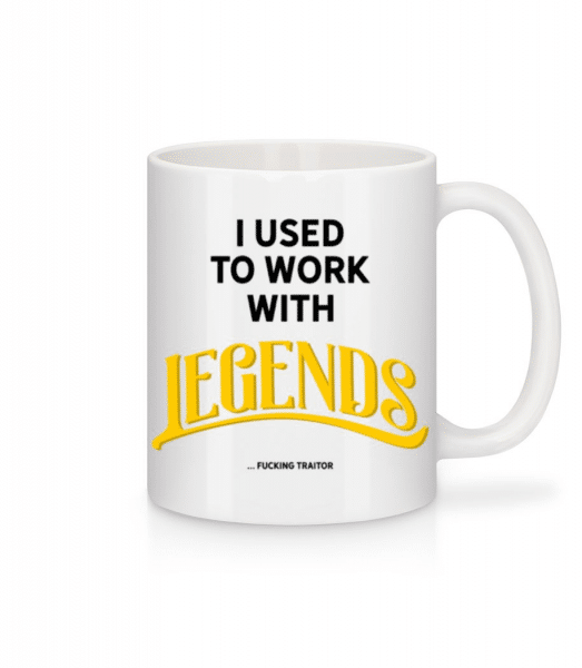 Used To Work With Legends - Mug - White - Front