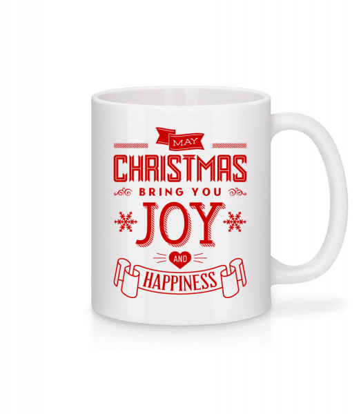May Christmas Bring You Joy And  - Mug - White - Front