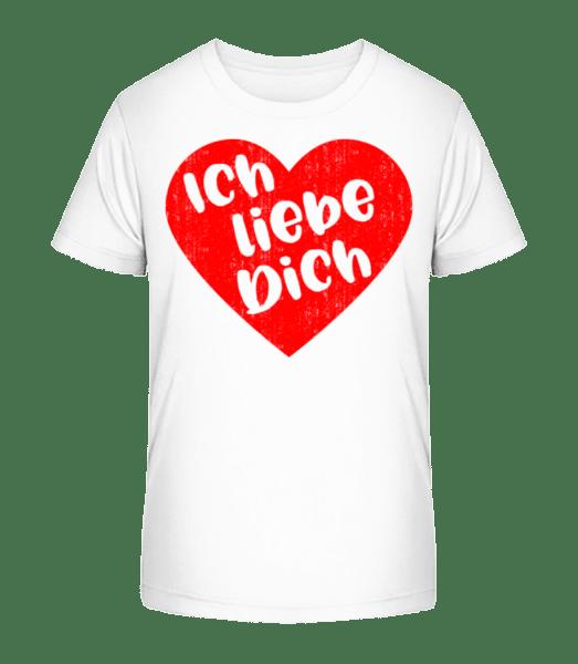 Ich Liebe Dich - Kinder Premium Bio T-Shirt - Weiß - Vorn