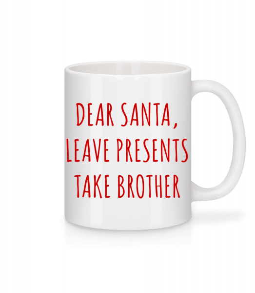 Leave Presents Take Brother - Mug - White - Vorn