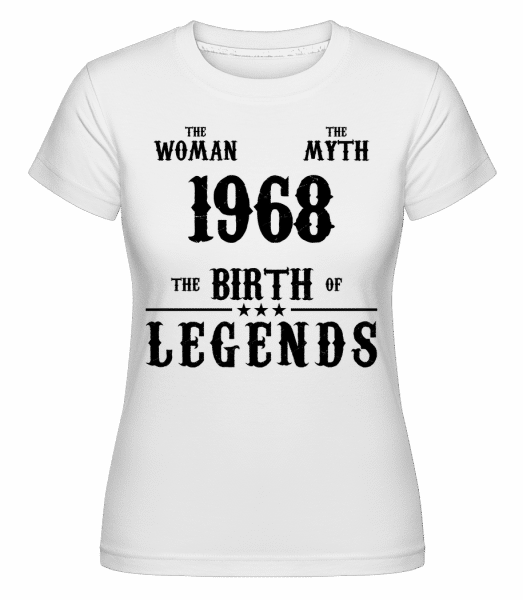 The Myth Woman 1968 -  Shirtinator Women's T-Shirt - White - Vorn