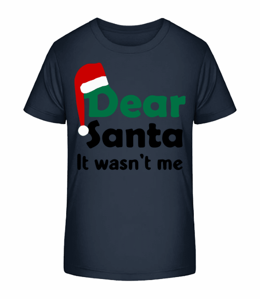 Dear Santa It Wasn't Me - Kinder Premium Bio T-Shirt - Marine - Vorn