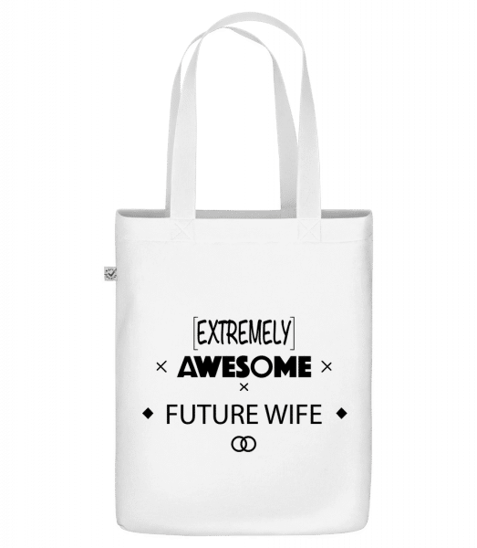 """Awesome Future Wife - Organic """"Earth Positive"""" tote bag - White - Vorn"""