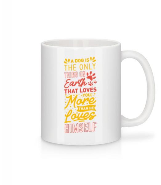 A Dog Loves You More Than Himself - Mug - White - Front