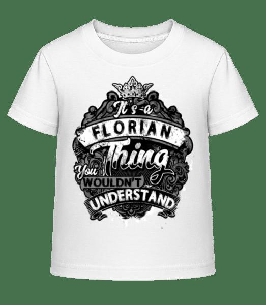It's A Florian Thing - Kinder Shirtinator T-Shirt - Weiß - Vorn
