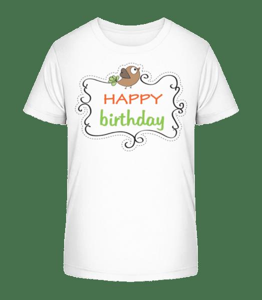 Happy Birthday Bird - Kid's Premium Bio T-Shirt - White - Vorn