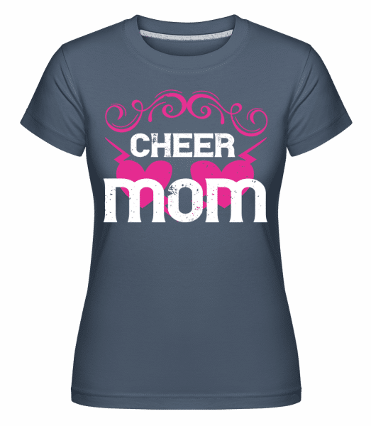 Cheer Mom - Shirtinator Frauen T-Shirt - Denim - Vorn