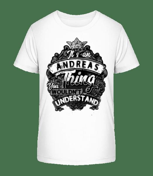 It's An Andreas Thing - Kid's Premium Bio T-Shirt - White - Vorn