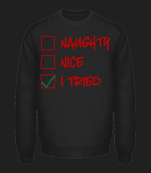 Naughty Nice I Tried - Unisex Sweatshirt - Black - Vorn