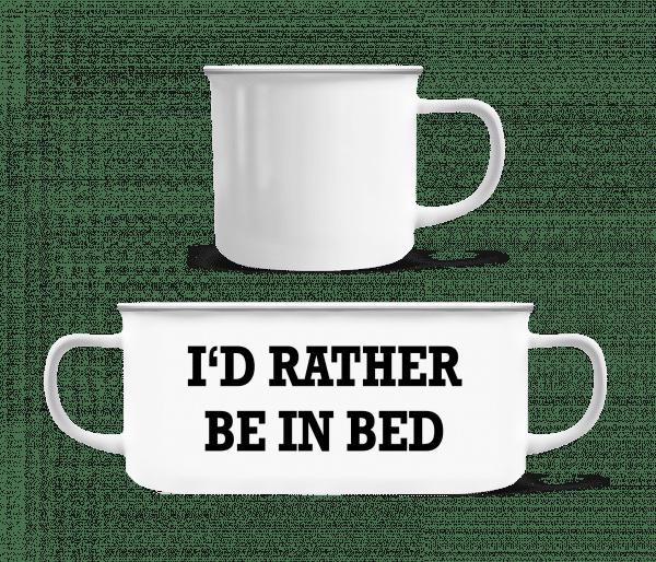I'd Rather Be In Bed - Enamel-cup - White - Vorn