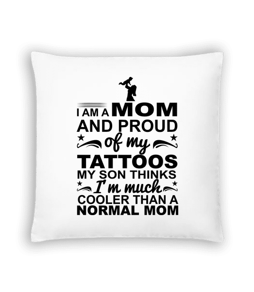 Mom Proud Of Tattoos - Cushion - White - Vorn