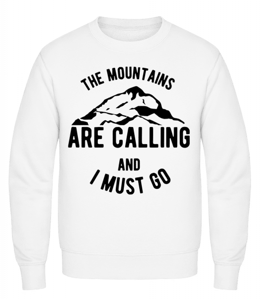 The Mountains Are Calling And I  - Classic Set-In Sweatshirt - White - Vorn