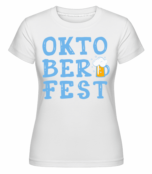 Oktoberfest -  Shirtinator Women's T-Shirt - White - Vorn