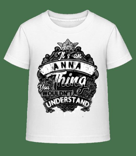 It's An Anna Thing - Kid's Shirtinator T-Shirt - White - Vorn