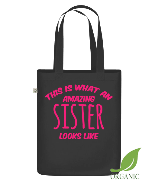 "Amazing Sister Looks Like - Organic ""Earth Positive"" tote bag - Black - Vorn"