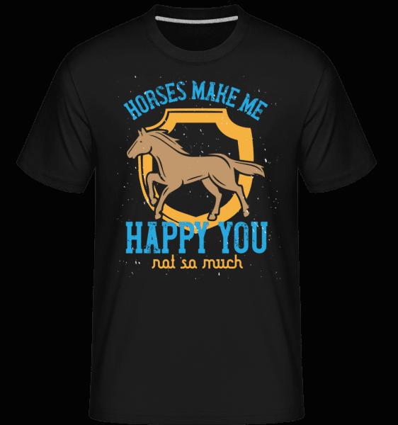 Horses Make Me Happy You, Not So Much -  Shirtinator Men's T-Shirt - Black - Vorn