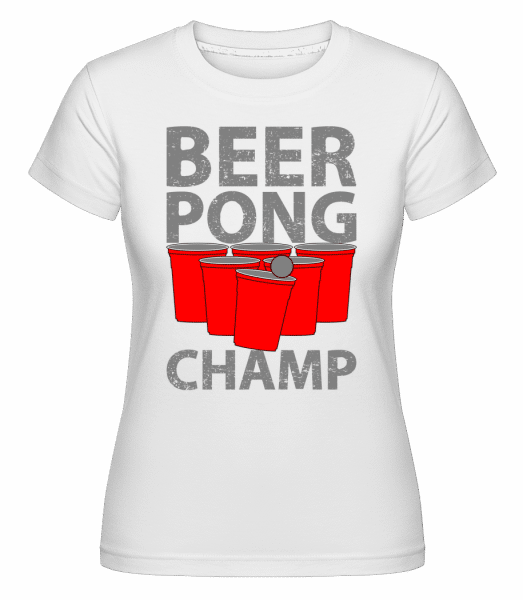 Beer Pong Champ -  Shirtinator Women's T-Shirt - White - Vorn