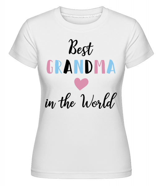 Best Grandma In The World -  Shirtinator Women's T-Shirt - White - Vorn