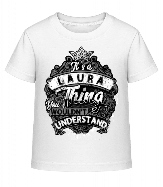 It's A Laura Thing - Kid's Shirtinator T-Shirt - White - Vorn
