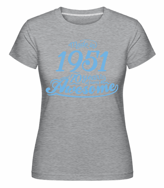 Made In Awesome 1951 70 Years -  Shirtinator Women's T-Shirt - Heather grey - Vorn