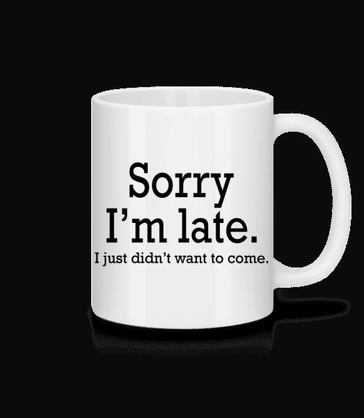 Sorry I'm Late - Mug - White - Vorn