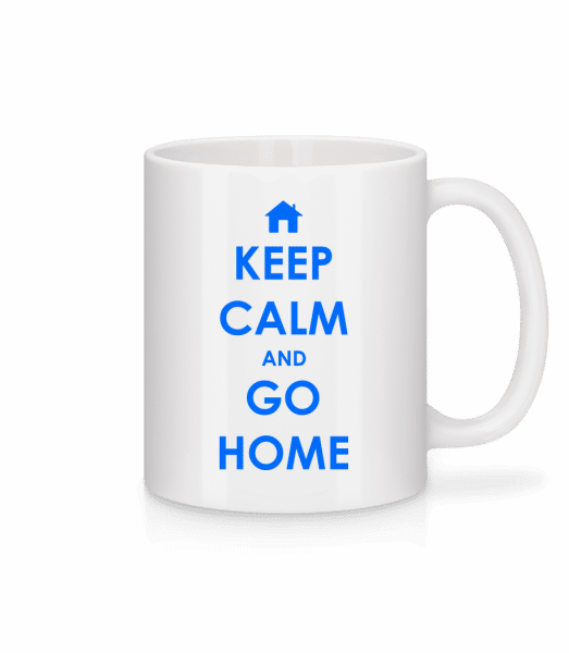Keep Calm And Go Home - Mug en céramique blanc - Blanc - Devant
