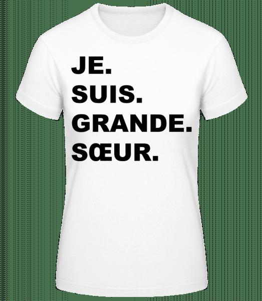 Je Suis Grande Sœur - T-shirt standard Femme - Blanc - Vorn