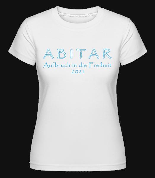 Abitar 2021 - Shirtinator Frauen T-Shirt - Weiß - Vorn