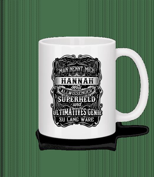 Man Nennt Mich Hannah - Tasse - Weiß - Vorn