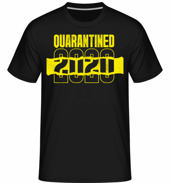 Quarantined -  Shirtinator Men's T-Shirt - Black - Front
